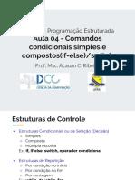 Aula 04 - Comandos Condicionais Simples e Compostos(if-else-switch)