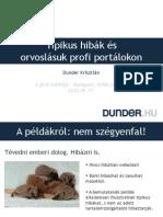 Tipikus Hibák És Orvoslásuk Profi Portálokon - DUNDER.HU