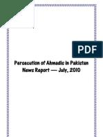 Monthly Newsreport - Ahmadiyya Persecution in Pakistan - July, 2010