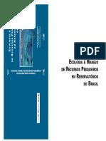 Ecologia e Manejo de Recursos Pesqueiros Em Reservatorios