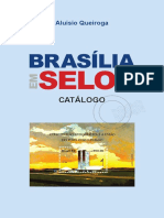 Catálogo Brasília Em Selos Postais - Aluisio Queiroga. – Brasília,Ed Semear, 2014