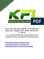 Khusus Untuk Anda Diskon 20%, WA +62 813-2000-8163, Harga Lantai Lapangan Futsal Standar Internasional Di Jakarta
