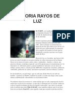 Historia Rayos de Luz