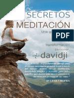 Los Secretos de La Meditación Una Guía Práctica Para La Paz Interior Y Transformación Personal
