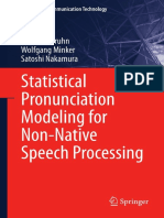 Gruhn Et Al - Statistical Pronunciation Modeling for Non-Native Speech Processing