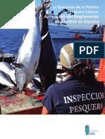 La Ejecuciòn de la Política Pesquera Común. Aplicación del Reglamento de Control en España.pdf