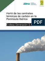 Perfil de las Centrales Térmicas de Carbón en la Península Ibérica. Endesa Generación S.A.pdf