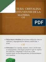 Estructura Cristalina y Constituyentes de La Materia