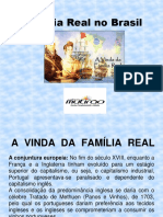 Família Real No Brasil - Módulos 17, 18