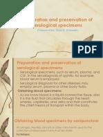 Preparation and Preservation of Serological Specimens
