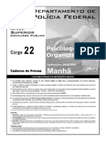 Cespe 2004 Policia Federal Psicologo Organizacional Prova