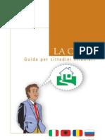 CASA - Guida informativa per cittadini stranieri sulla casa, in collaborazione con Western Union Money transfer (Finint spa) e  Assessorato alle Politiche Sociali (PROVINCIA DI RIETI)