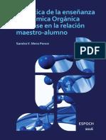 Técnicas de Estudio Para El Aprendizaje de Química Orgánica Basadas en La Relación Maestro Alumno