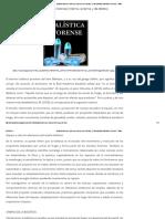 Balística Forense (Interna, Externa y de Efecto). _ Criminalística, Medicina Forense Y Más