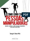Como lidar com pessoas manipuladoras - George K. Simon.pdf