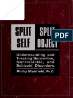 Philip Manfield-Split Self _ Split Object - Understanding and Treating Borderline, Narcissistic, and Schizoid Disorders-Jason Aronson Inc. (1992).pdf