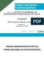 FNE Disponibilidad de Analgésicos y Medicamentos de Control Maribel Posada Sánchez – Unidad Administrativa Especial Fondo Nacional de Estupefacientes.