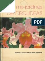 Mis Jardines de Orquideas por Bertha Hernandez de Ospina