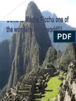 Come to Machu Picchu One of the Wonders of the World