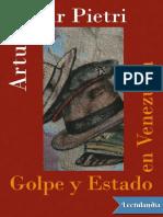 Uslar Pietri Arturo. Golpe y Estado en Venezuela.