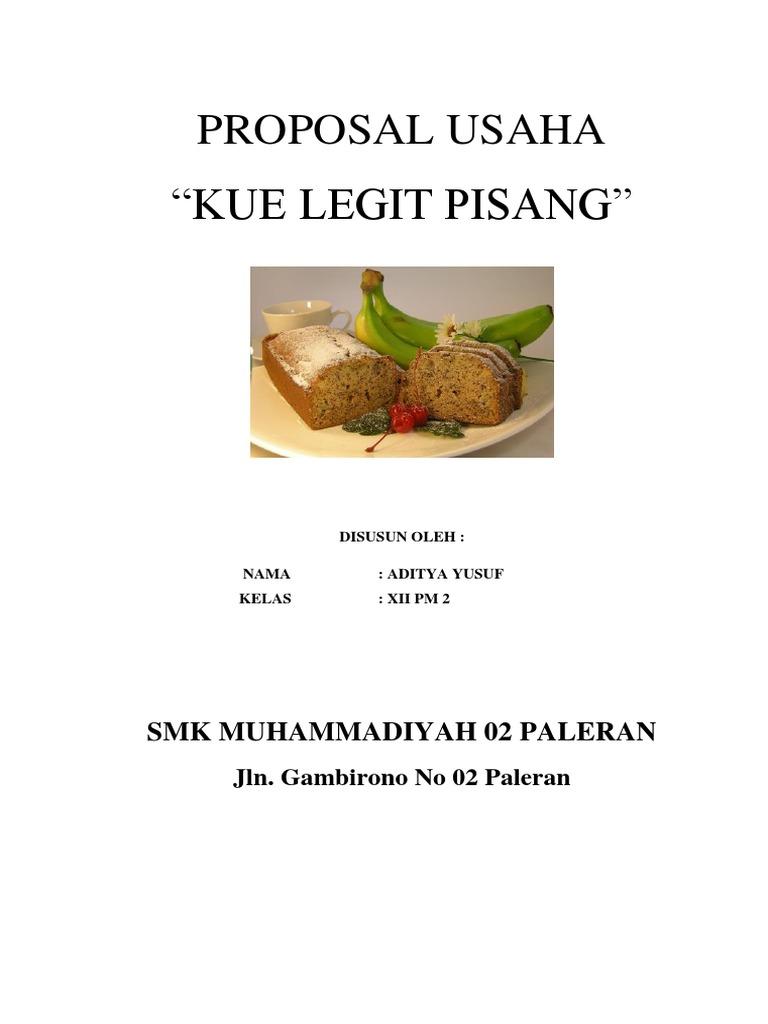 Contoh Proposal Usaha Kue Lapis Legit - Berbagai Kue