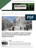 Las dudas de un médico sobre el ataque químico Buscando la verdad entre las ruinas de Duma – Resumen de Medio Oriente.pdf