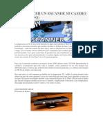 Como Hacer Un Escaner 3d Casero