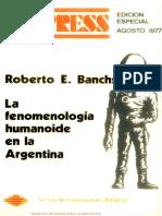 Banch Roberto - Ufopress - La Fenomenologia Humanoide En La Argentina.pdf