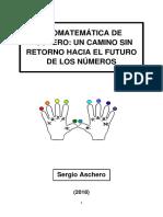 Cromatemática de Aschero (Un Camino Sin Retorno Hacia El Futuro de Los Números)