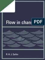 (Civil Engineering Hydraulics) Robert H. J. Sellin B.Sc., Ph.D. (auth.)-Flow in Channels-Macmillan Education UK (1969).pdf