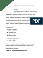 Unidad i Conceptos de La Administracion de Proyecto1