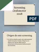 Presentación Screening Grafomotor 2018