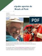 Los Principales Aportes de Antonio Brack Al Perú