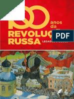 100 Anos de Revolução Russa. Legados e Lições