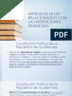 Artículos de Ley Relacionados Con Las Instituciones Religiosas