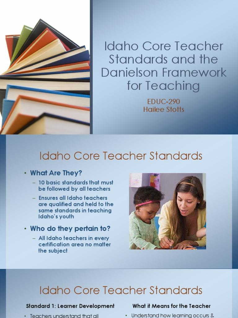 Idaho Core Teacher Standards And The Danielson Framework