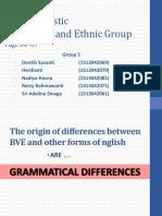 Language and Ethnic Group