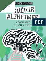 Guérir Alzheimer_ Comprendre Et Agir à Temps (Questions de Santé) (French E