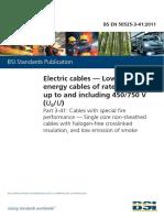 BS EN 50525-3-41-2011 电缆 额定电压为450∕750V及以下的低压能源电缆 第3-41部分 有特殊防火性能的电缆.交联绝缘低烟无卤单芯非金属护套电缆