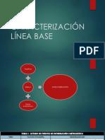 CARACTERIZACIÓN LÍNEA BASE.pptx