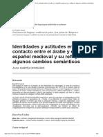 Identidades y Actitudes en El Contacto Entre El Árabe y El Español Medieval y Su Reflejo en Algunos Cambios Semánticos
