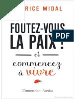 Fabrice Midal Foutez Vous La Paix