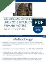 Magellan Strategies Oklahoma 2018 Republican Primary Survey Presentation 04-25-18