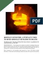 Furnace Used in Bosnian Genocide to Burn Bosnian Muslim Civilians