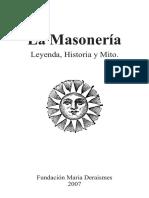 La Masonería Leyenda Historia y Mito