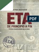 Azurmendi Jose Felix. ETA. de Principio a Fin.