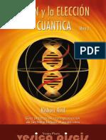 El ADN y La Eleccion Cuantica 2 -API Ning Com 323