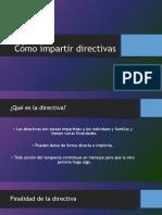 Cap. 2 Cómo Impartir Directivas