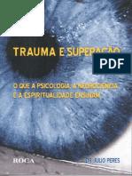 __Psicologia__-_Julio_Peres_-_Trauma_E_Superacao.pdf