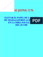 Kim Jong Un - Elevar El Papel de Los Trabajadores Agricolas en La Obra Socialista Del Juche